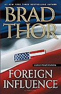 Foreign Influence: A Thriller (Large Print)
