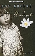 Bloodroot (Large Print)