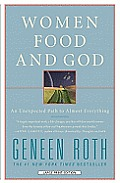 Women Food and God: An Unexpected Path to Almost Everything (Large Print) Cover