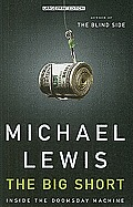 The Big Short: Inside the Doomsday Machine (Large Print)