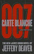 Carte Blanche: The New James Bond Novel (Large Print) (Thorndike Core)
