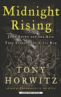Midnight Rising John Brown & the Raid That Sparked the Civil War Large Print Edition