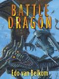 Battle Dragon: A Fantasy Novel (Five Star Science Fiction & Fantasy) by Edo Van Belkom