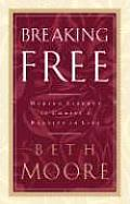 Breaking Free: Making Liberty in Christ a Reality in Life (Large Print) (Walker Large Print)