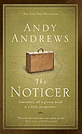 The Noticer: Sometimes, All a Person Needs Is a Little Perspective (Large Print)