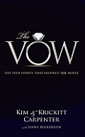 The Vow: The True Events That Inspired the Movie (Large Print)