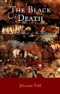 Black Death (06 Edition) by Johannes Nohl
