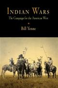 Indian Wars: The Campaign for the American West Cover