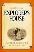 Explorers House National Geographic & T