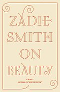 On Beauty: A Novel