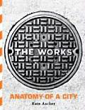 Works Anatomy of a City