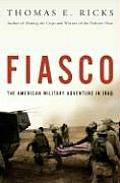 Fiasco: The American Military Adventure in Iraq Cover