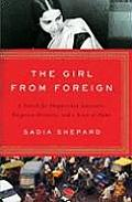 Girl from Foreign A Search for Shipwrecked Ancestors Forgotten Histories & a Sense of Home