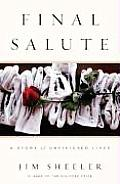 Final Salute: A Story of Unfinished Lives Cover