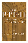 Partnership The Making Of Goldman Sachs
