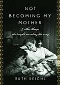 Not Becoming My Mother Signed Edition Cover