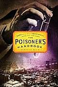 Poisoners Handbook Murder & the Birth of Forensic Medicine in Jazz Age New York