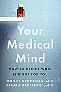 Your Medical Mind How to decide what is right for You