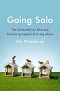 Going Solo: The Extraordinary Rise and Surprising Appeal of Living Alone Cover