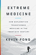Extreme Medicine: How Exploration...