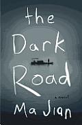 Dark Road: a Novel (13 Edition)