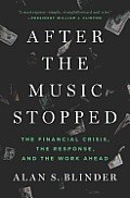 After the Music Stopped: the Financial Crisis, the Response, and the Work Ahead (13 Edition)