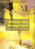 Hitchhiker's Guide To Effective Time Management (2ND 04 Edition)