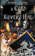 A Cat Of Silvery Hue by Robert Adams