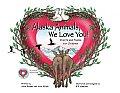 Alaska Animals We Love You Chants & Poem