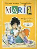 Maria: Una Nina Latina En Estados Unidos