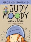 Judy Moody Adivina el Futuro / Judy Moody Predicts the Future