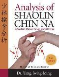 Analysis Of Shaolin Chin Na Instructor
