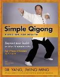 Simple Qigong Exercises for Health The Eight Pieces of Brocade Revised