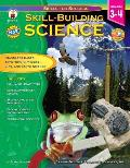 Skill-Building Science Grades 3-4: Standards-Based Activities in Physical, Life, and Earth Science (Skills for Success)