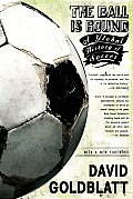 The Ball Is Round: A Global History of Soccer Cover