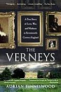 Verneys A True Story of Love War & Madness in Seventeenth Century England