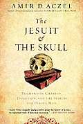 Jesuit & the Skull Teilhard de...