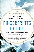 Fingerprints of God: What Science Is Learning about the Brain and Spiritual Experience Cover