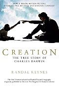 Creation: Darwin, His Daughter & Human Evolution