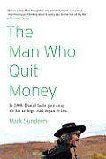 The Man Who Quit Money Cover