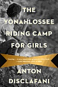 Yonahlossee Riding Camp for Girls A Novel