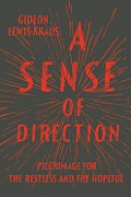 A Sense of Direction: Pilgrimage for the Restless and the Hopeful Cover