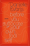 Before You Suffocate Your Own Fool Self Cover
