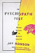 The Psychopath Test: A Journey through the Madness Industry Cover