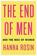 The End of Men: And the Rise of Women Cover