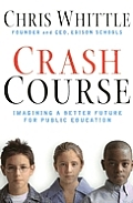 Crash Course: Imagining a Better Future for Public Education Cover