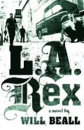 L.A. Rex: A Novel Cover
