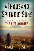 A Thousand Splendid Suns: A Novel Cover