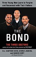 Bond Three Young Men Learn to Forgive & Reconnect with Their Fathers