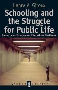 Schooling and the Struggle for Public Life (Cultural Politics & the Promise of Democracy)
